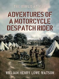 Cover Adventures of a Motorcycle Despatch Rider