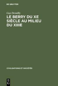 Cover Le Berry du Xe siècle au milieu du XIIIe