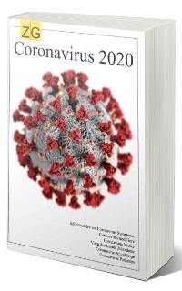 Cover Coronavirus 2020 Infobroschüre zu: Coronavirus Symptome, Coronavirus und Tiere, Coronavirus Maske, Coronavirus Patienten