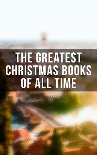 Cover The Greatest Christmas Books of All Time