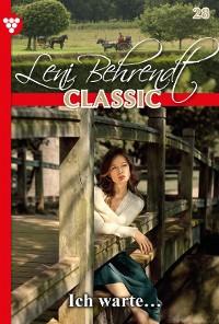 Cover Leni Behrendt Classic 28 – Liebesroman