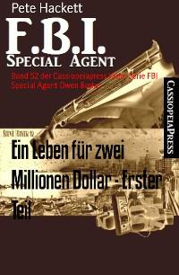 Cover Ein Leben für zwei Millionen Dollar - Erster Teil