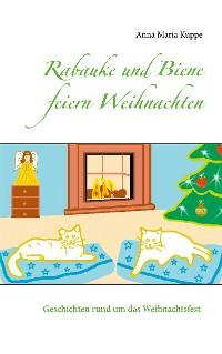 Cover Rabauke und Biene feiern Weihnachten
