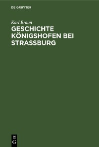 Cover Geschichte Königshofen bei Straßburg
