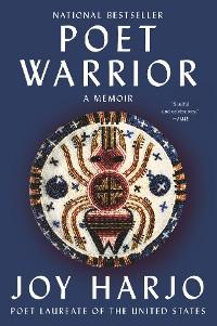 Cover Poet Warrior: A Memoir