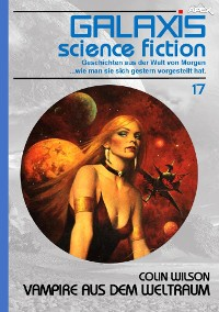Cover GALAXIS SCIENCE FICTION, Band 17: VAMPIRE AUS DEM WELTRAUM