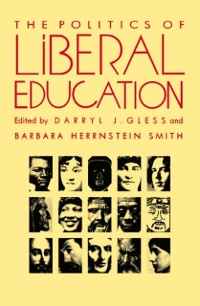 Cover Politics of Liberal Education
