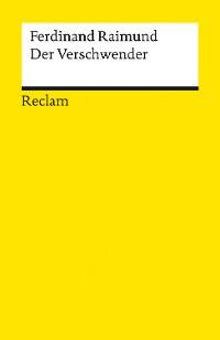 Cover Der Verschwender. Original-Zaubermärchen in drei Aufzügen
