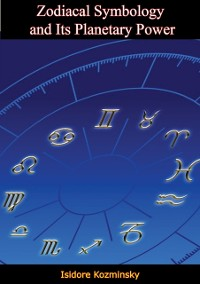 Cover Zodiacal Symbology and Its Planetary Power