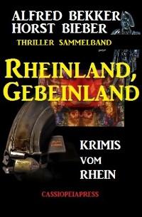 Cover Rheinland, Gebeinland: Krimis vom Rhein