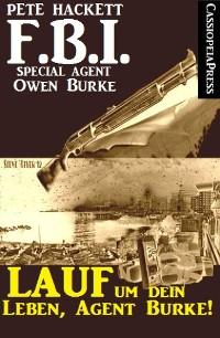 Cover Lauf um dein Leben, Agent Burke!
