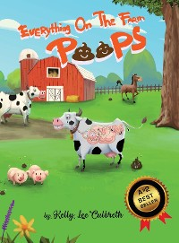 Cover Everything On The Farm Poops