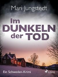 Cover Im Dunkeln der Tod - Ein Schweden-Krimi
