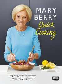 Cover Mary Berry's Quick Cooking