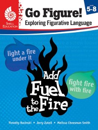 Cover Go Figure! Exploring Figurative Language, Levels 5-8