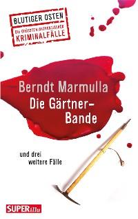 Cover Die Gärtner-Bande