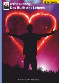 Cover Bruno Gröning - Das Buch des Lebens