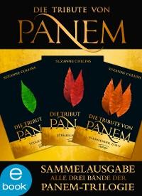 Cover Die Tribute von Panem. Gesamtausgabe