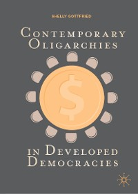 Cover Contemporary Oligarchies in Developed Democracies