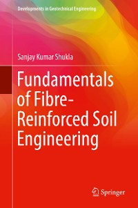 Cover Fundamentals of Fibre-Reinforced Soil Engineering