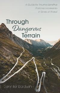 Cover Through Dangerous Terrain