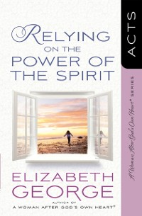 Cover Relying on the Power of the Spirit