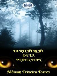 Cover La Recherche de la Protection