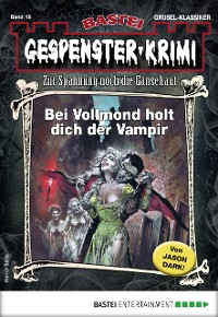 Cover Gespenster-Krimi 18 - Horror-Serie