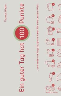 Cover Ein guter Tag hat 100 Punkte