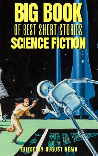 Cover Big Book of Best Short Stories - Specials - Science Fiction