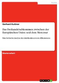 Cover Das Freihandelsabkommen zwischen der Europäischen Union und dem Mercosur