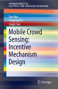 Cover Mobile Crowd Sensing: Incentive Mechanism Design