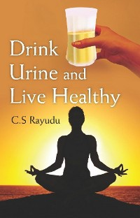 Cover Drink Urine and Live Healthy