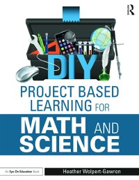 Cover DIY Project Based Learning for Math and Science