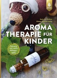Cover Aromatherapie für Kinder
