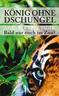 Cover König ohne Dschungel