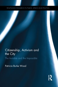 Cover Citizenship, Activism and the City