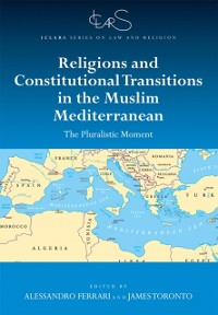 Cover Religions and Constitutional Transitions in the Muslim Mediterranean
