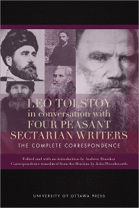 Cover Leo Tolstoy in Conversation with Four Peasant Sectarian Writers