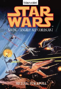 Cover Star Wars. X-Wing. Angriff auf Coruscant