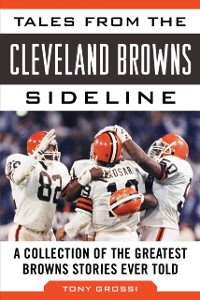 Cover Tales from the Cleveland Browns Sideline