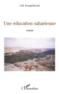 Cover Une education saharienne - roman