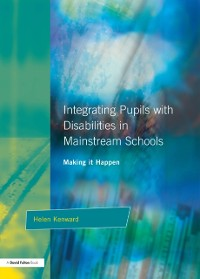 Cover Integrating Pupils with Disabilities in Mainstream Schools