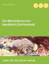 Cover Die Meeresfauna von Norddeich (Ostfriesland)