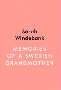 Cover Memories of a Swedish Grandmother