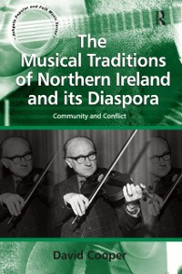 Cover Musical Traditions of Northern Ireland and its Diaspora