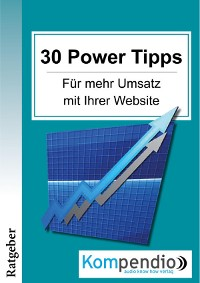 Cover 30 Powertipps für mehr Erfolg mit Ihrer Website