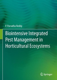 Cover Biointensive Integrated Pest Management in Horticultural Ecosystems