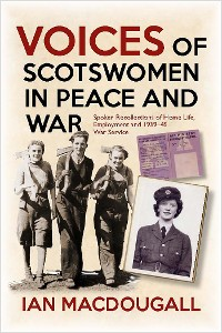Cover Voices of Scotswomen in Peace and War
