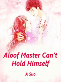 Cover Aloof Master Can't Hold Himself